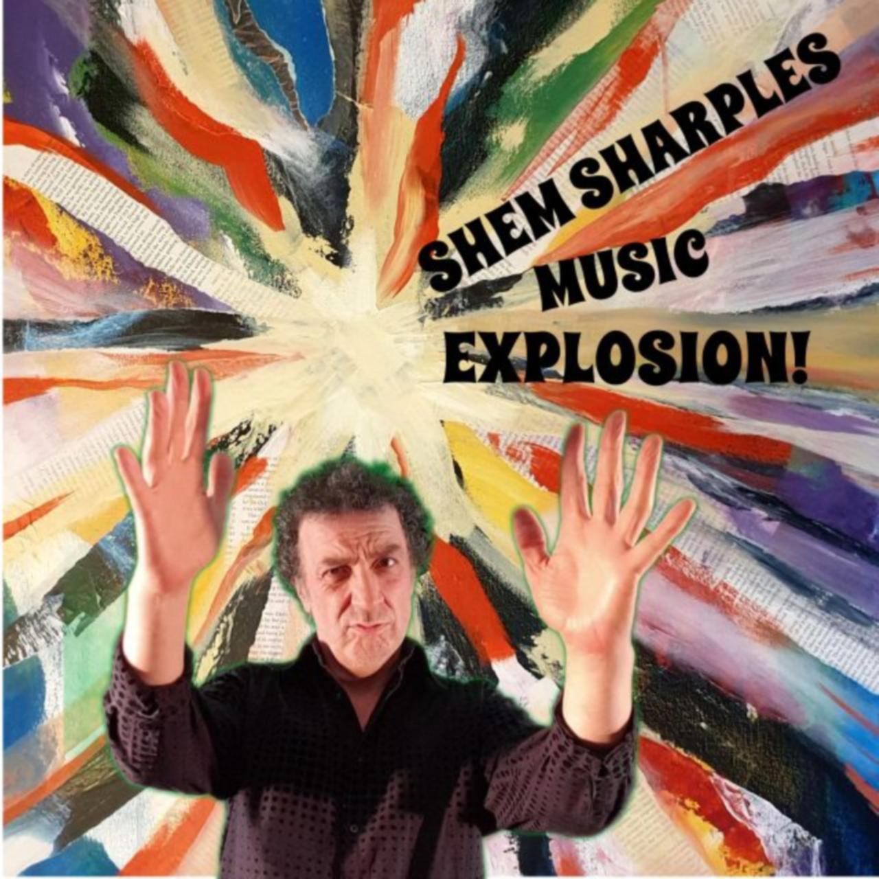 the shem sharples music explosion