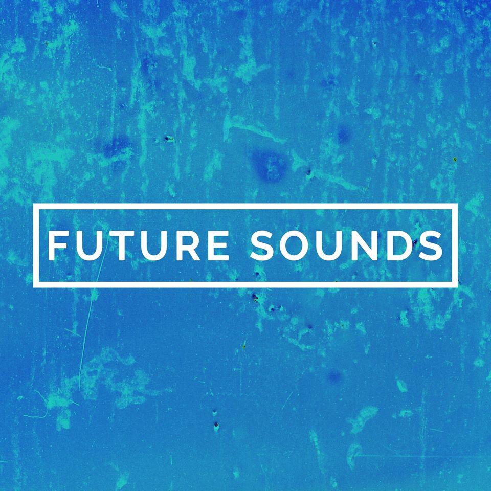 FUTURE SOUNDS PRESENT